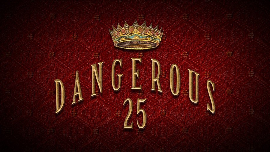 Dangerous25